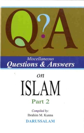 Miscellaneous Questions & Answers on Islam (part 2)