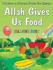 Allah Gives Us Food (Colouring Book)