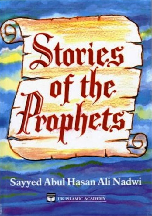 Stories of the Prophets (peace be upon them) -UKIA