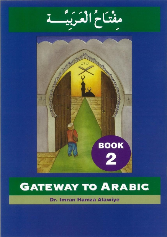 Gateway To Arabic Series - Book 2