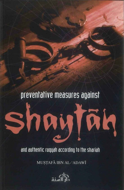 Preventative Measures Against Shaytan (Paperback)
