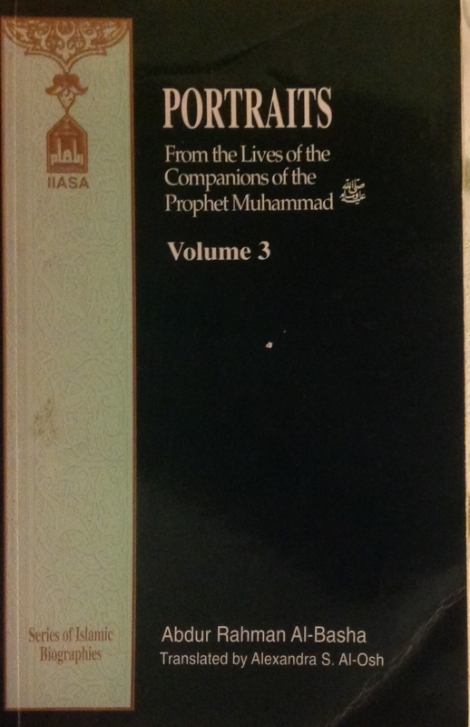 Portraits from the lives of Companions of the Prophet Muhammad Volume 1-3