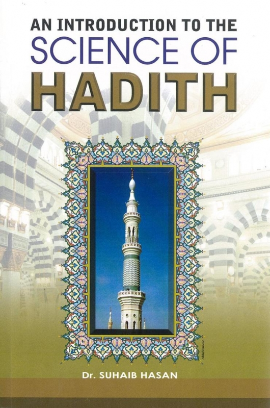 An Introduction To The Science Of Hadith