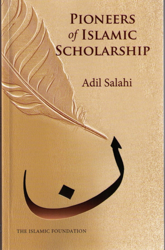 Pioneers of Islamic Scholarship