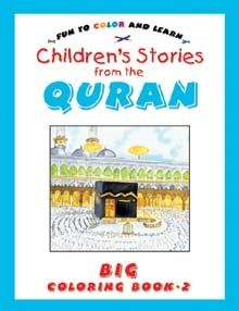 Children Stories From The Quran Big Colouring Book Vol.2
