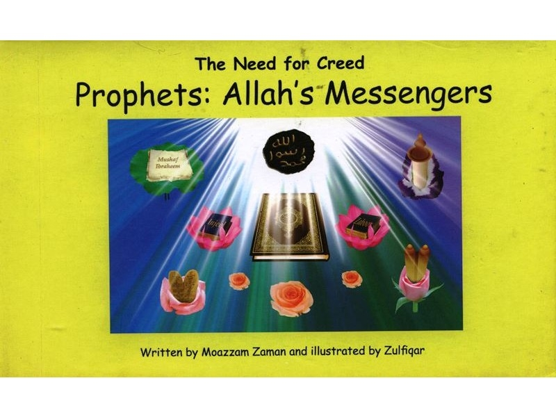 Prophets: Allahs Messengers (The Need for Creed Series) (Hardback-Children-Kids)