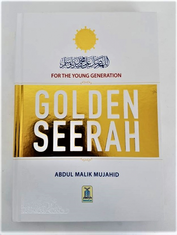 Golden Seerah: For the Young Generation (Hardback - Darussalam)