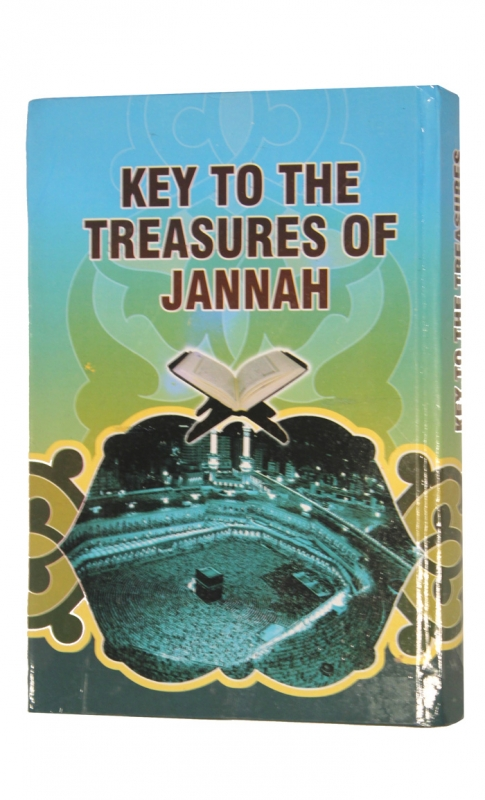 Keys to the Treasures of Jannah - Dr Yunus Moosa (Hardback) (Self Rectification)
