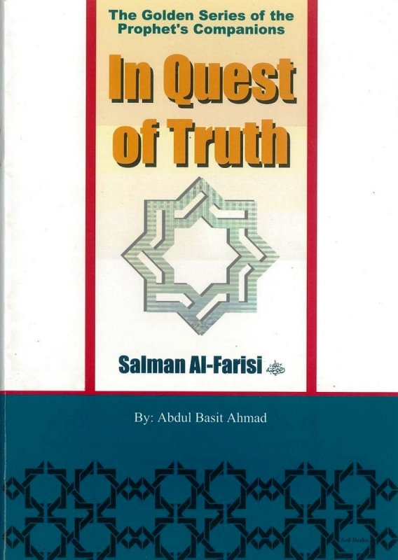 In Quest of Truth - Salman Al-Farisi