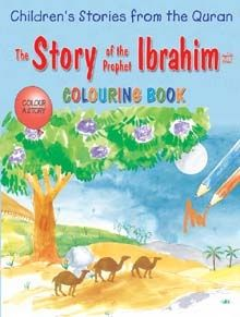 The Story Of Prophet Ibrahim (colouring Book)