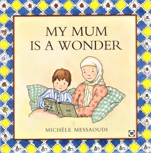 My Mum is a Wonder - Childrens Kids (Hardback)
