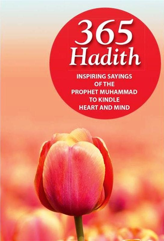 365 Hadith The Saying of Prophet Muhammad (Peace be on him)