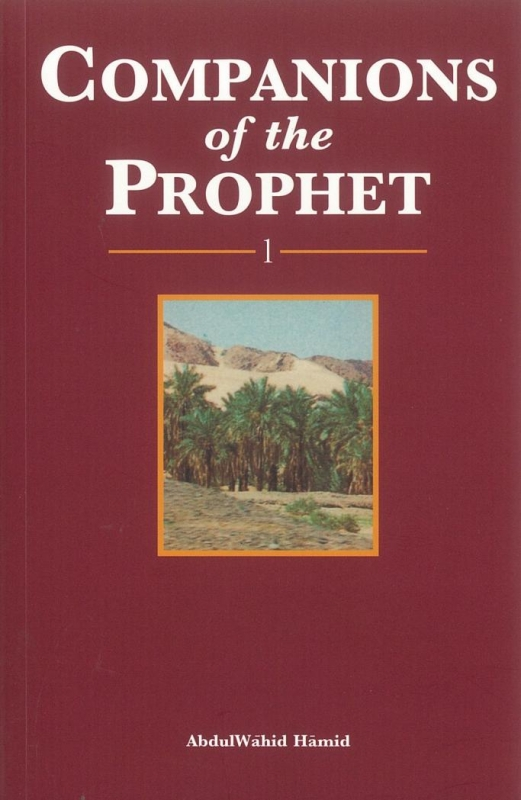 Companions of the Prophet (pbuh) Part 1