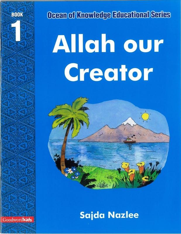 Allah our Creator - Book 1