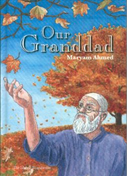 Our Grandad (childrens book kids islam)