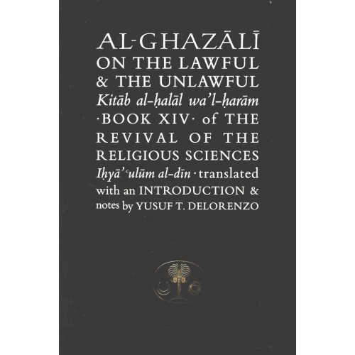 Al-Ghazali On the Lawful and Unlawful