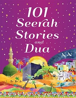 101 Seerah Stories and Dua