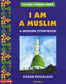 Islamic School Book Grade Kindergarten: I Am A Muslim
