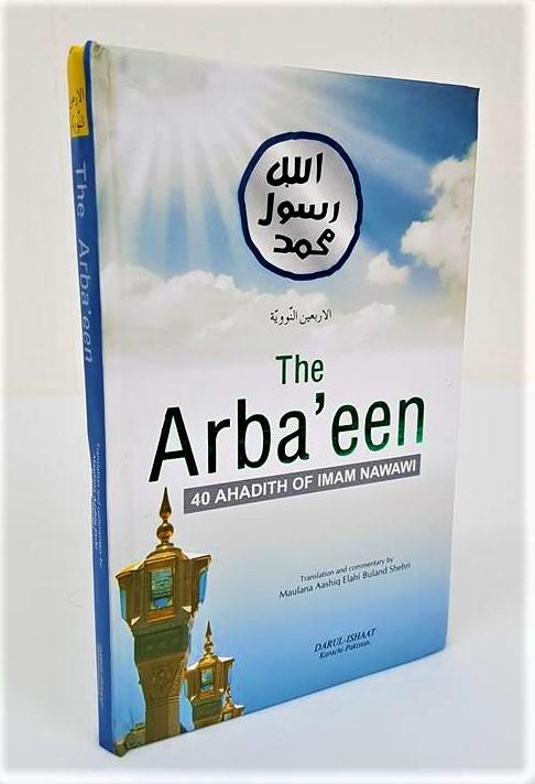 The Arbaeen - 40 Hadith of Imam Nawawi (HB - Darul Ishaat)