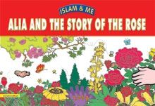 Alia And The Story Of The Rose