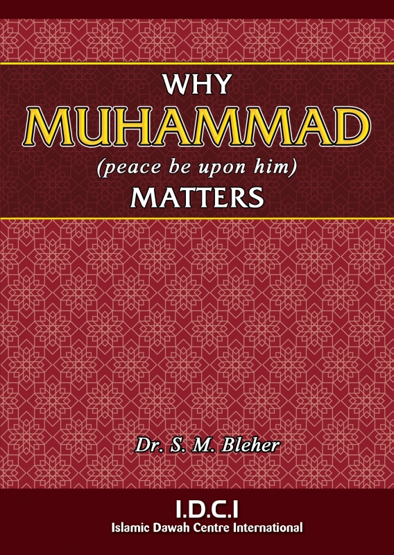 Why Muhammad (peace be upon him) Matters
