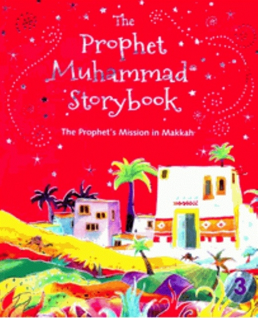 The Prophet Muhammad Storybook (Book 3) (HB)