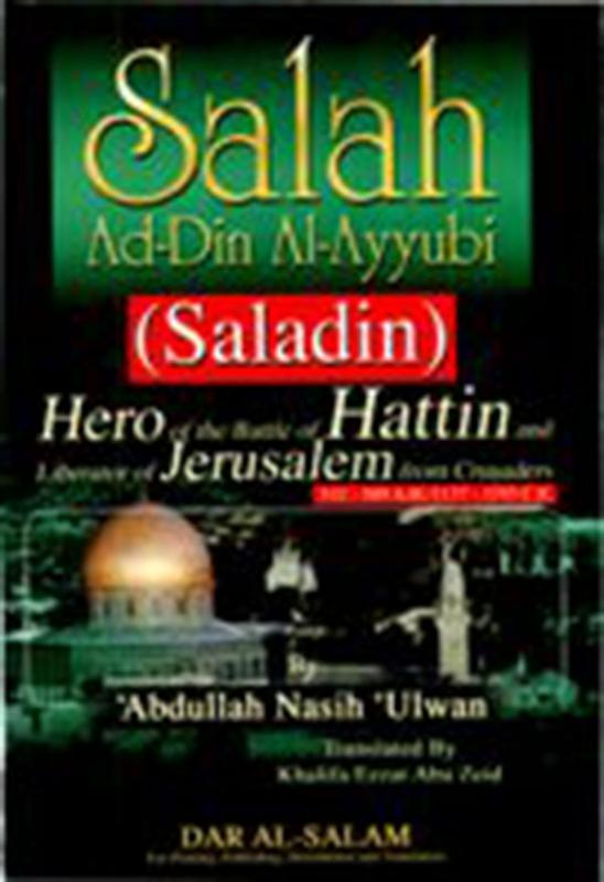 Salah Ad-Din Al-Ayyubi - Saladin