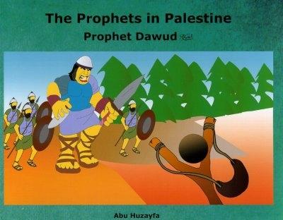 The Prophets in Palestine: Prophet Dawud