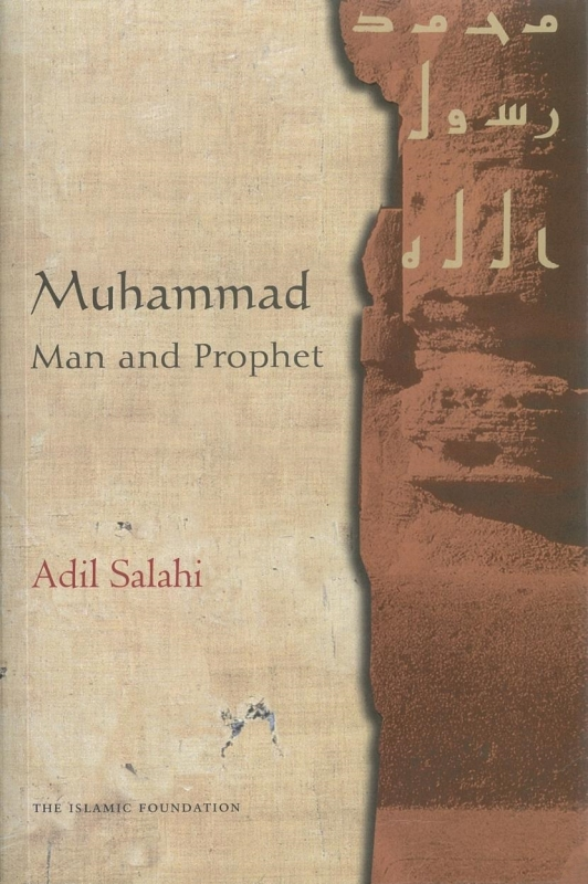 Muhammad (Peace be upon him) Man and Prophet