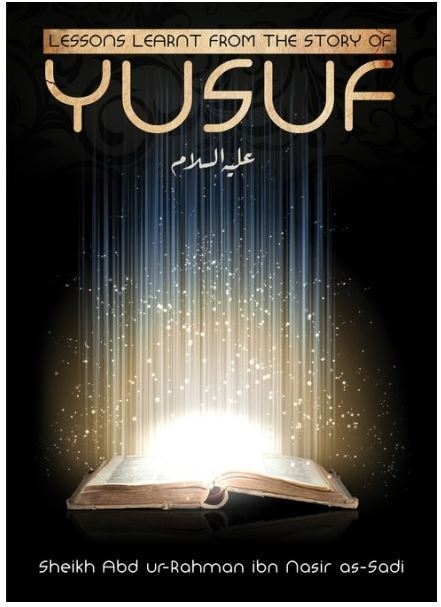 Lesson learnt from the story of Yusuf (Paperback)