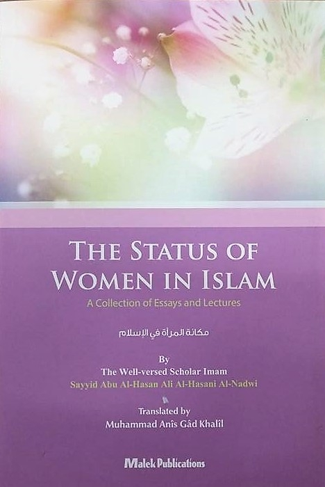 The Status of Women in Islam - A Collection of Essays and Lectures (PB)