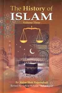 The History Of Islam - Volume Three