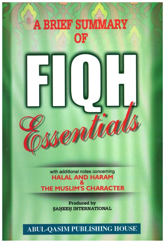 A Brief Summary Of Fiqh Essentials with Additional Notes - (PB)