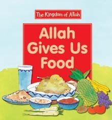 Allah Gives Us Food