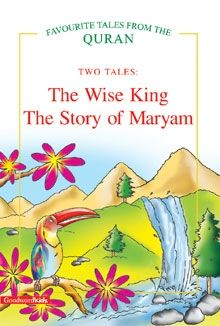 The Wise King, The Story Of Maryam (two Tales)