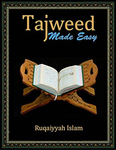Tajweed Made Easy by Ruqaiyyah Islam (Paperback)
