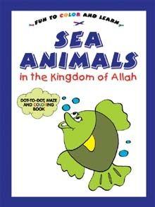 Sea Animals In The Kingdom Of Allah (colouring Book)