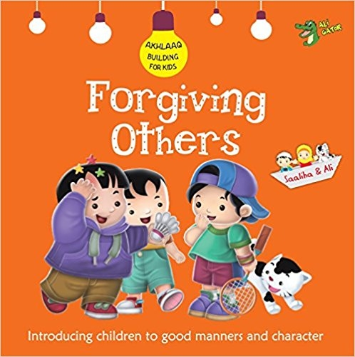 Forgiving Others (Akhlaaq Building Series)