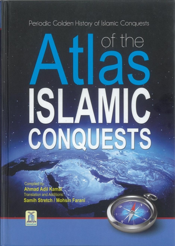Atlas Of Islamic Conquests